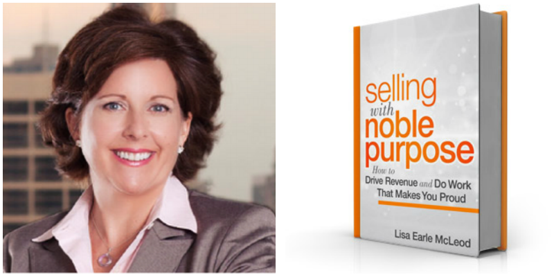 Lisa Earle McLeod Selling with Noble Purpose