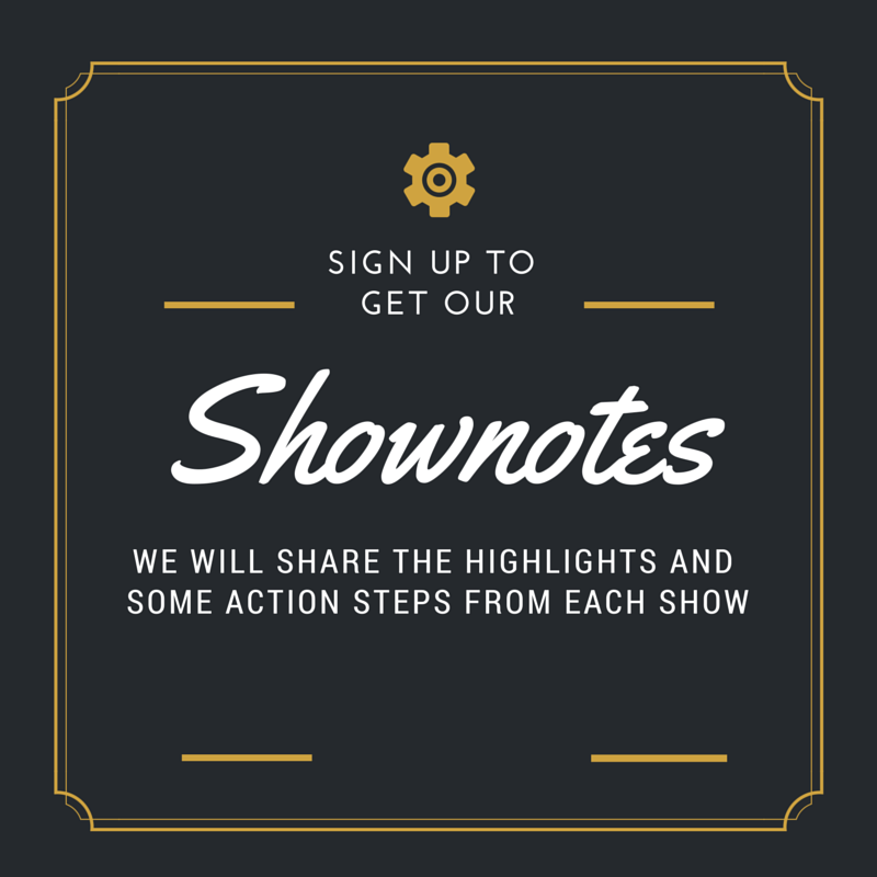 Get Our Shownotes By Clicking Here